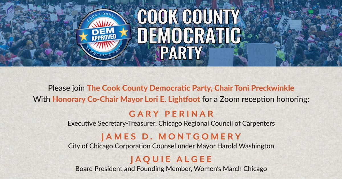 Please Join the Cook County Democratic Party, Chair Toni Preckwinkle with Honorary Co-Chair Mayor Lori E. Lighfoot for a Zoom reception